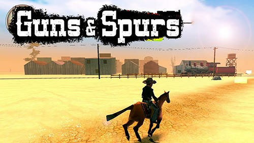 Guns and Spurs Mod Apk for Android